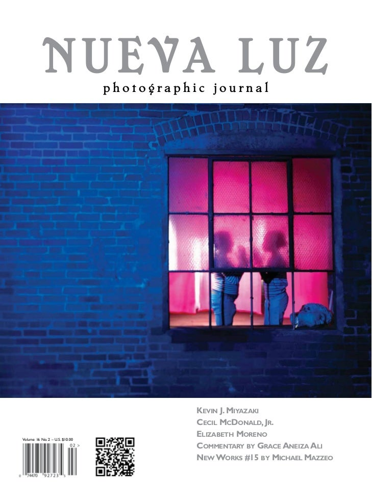 NUEVA LUZ            photographic journal                                           KEVIN J. MIYAZAKI                     ...