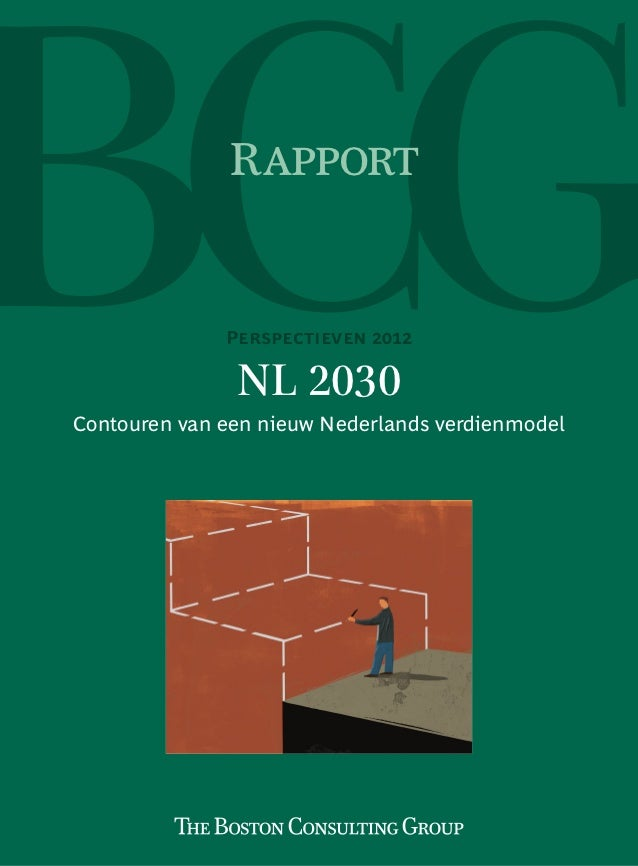 Rapport              Perspectieven 2012               NL 2030Contouren van een nieuw Nederlands verdienmodel
