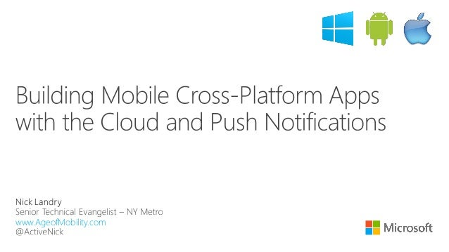 Building Multi-Platform Mobile Apps with Push Notifications