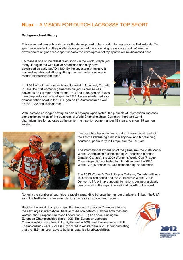 NLax – A VISION FOR DUTCH LACROSSE TOP SPORTBackground and HistoryThis document presents a vision for the development of t...