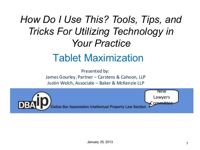 How Do I Use This? Tools, Tips, and Tricks For Utilizing Technology in           Your Practice       Tablet Maximization  ...