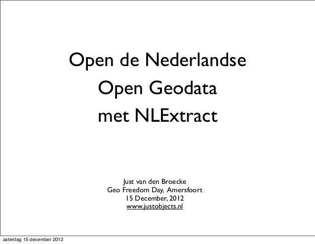 NLExtract - Unlocking Dutch Open Geo-datasets - High Level Introduction