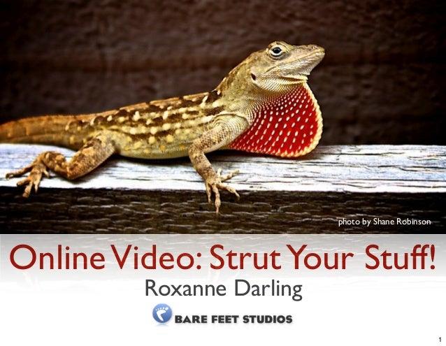 OnlineVideo: StrutYour Stuff! Roxanne Darling photo by Shane Robinson 1
