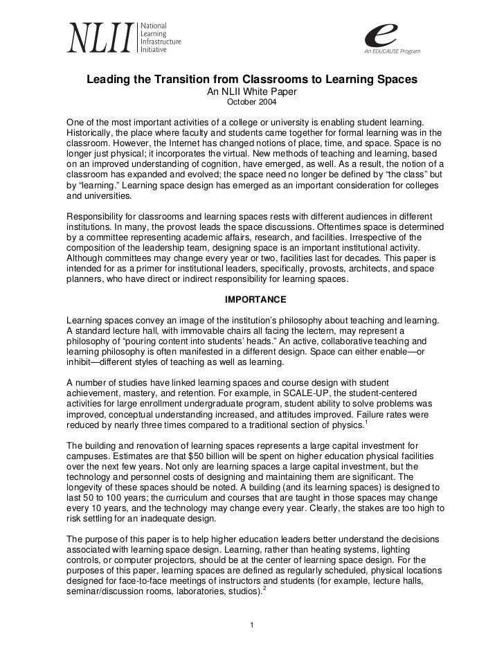 Leading the Transition from Classrooms to Learning Spaces                                    An NLII White Paper          ...