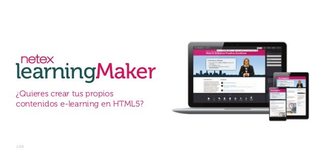 Netex learningMaker | Herramienta autora de contenidos e-learning en HTML5 [ES]