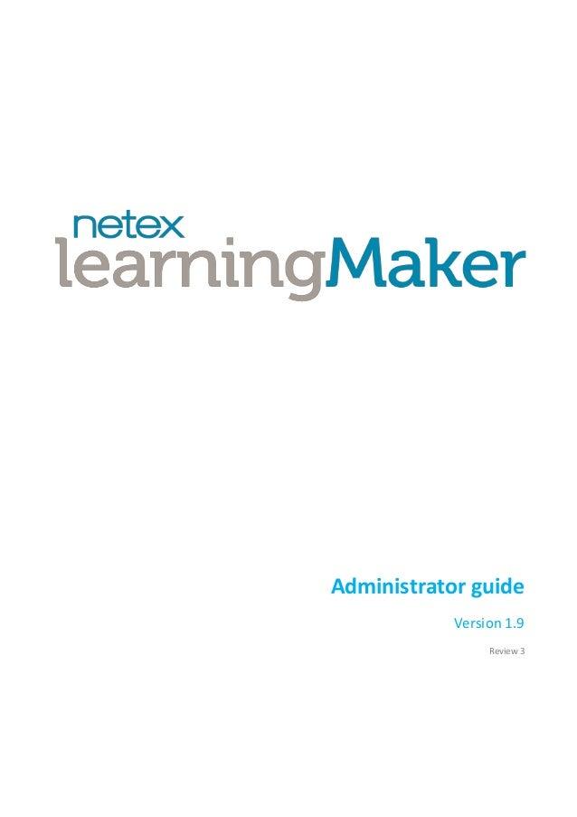 Netex learningMaker | Administrator Manual v3.0 [En]