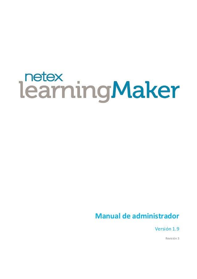 Netex learningMaker   Administrator Manual v3.0 [Es]