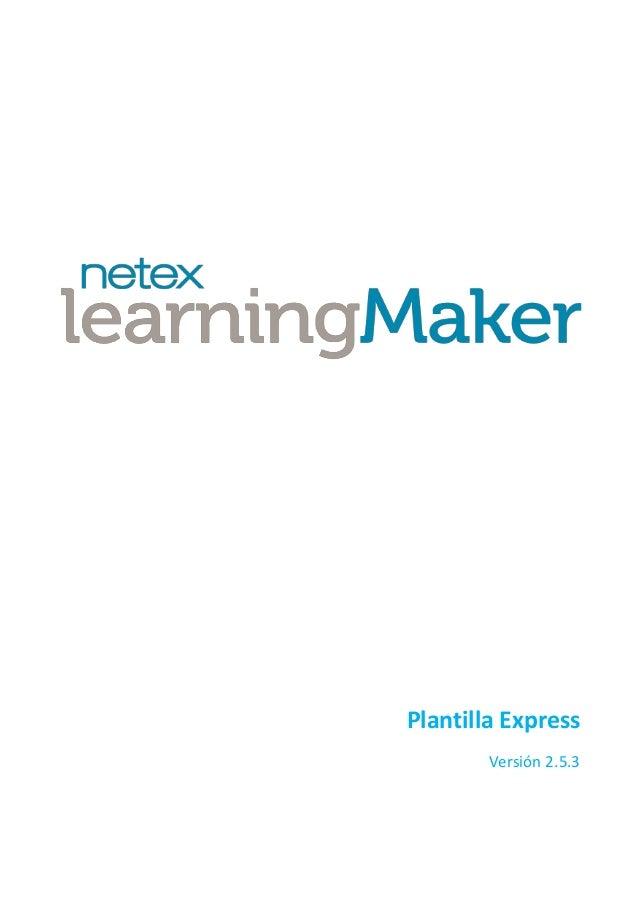 Netex learningMaker | Express Template v2.5.3 [Es]