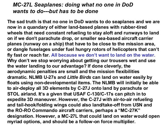 MC-27L Seaplanes: doing what no one in DoD  wants to do---but has to be doneThe sad truth is that no one in DoD wants to d...