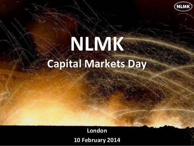 NLMK Capital Markets Day  London 10 February 2014