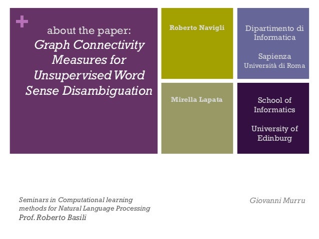 About the paper: Graph Connectivity Measures for Unsupervised Word Sense Disambiguation