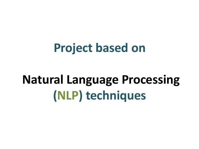 Project based on Natural Language Processing (NLP) techniques