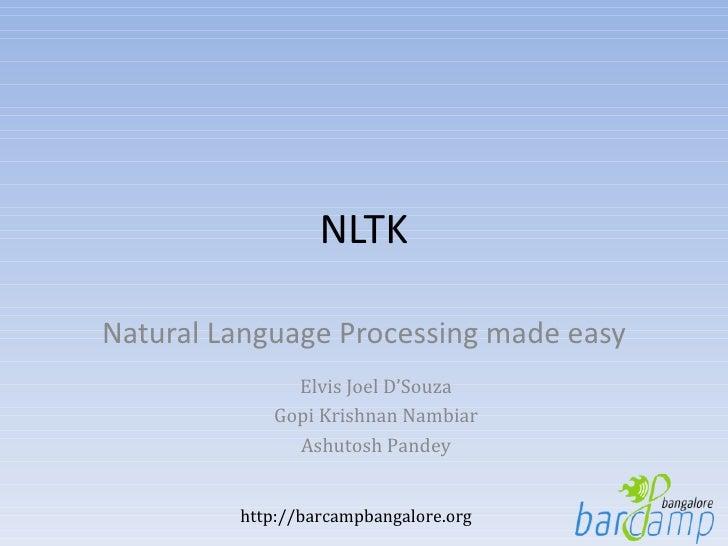 NLTK Natural Language Processing made easy Elvis Joel D 'Souza Gopi Krishnan Nambiar Ashutosh Pandey
