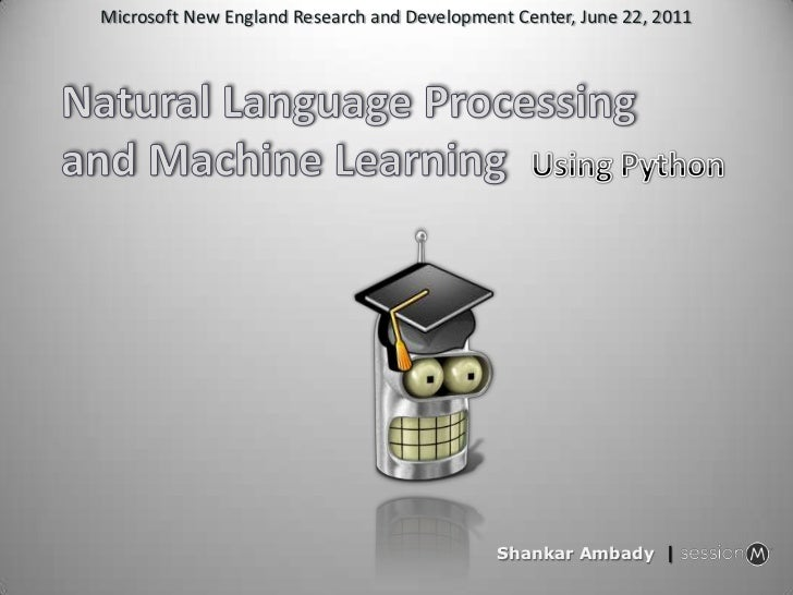Microsoft New England Research and Development Center, June 22, 2011<br />Natural Language Processing and Machine Learning...