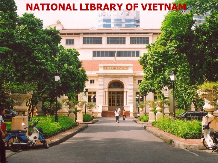 <ul><li>NATIONAL LIBRARY OF VIETNAM </li></ul>