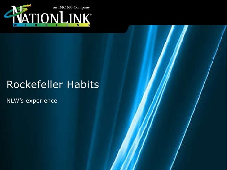 Rockefeller Habits  NLW's experience