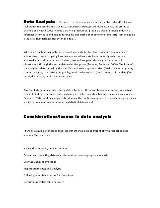 Data Analysis is the process of systematically applying statistical and/or logical techniques to describe and illustrate, ...