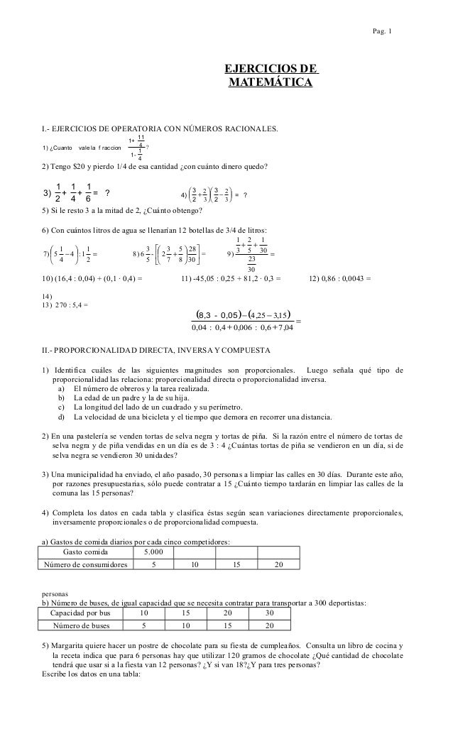 Pag. 1EJERCICIOS DEMATEMÁTICAI.- EJERCICIOS DE OPERATORIA CON NÚMEROS RACIONALES.1) ¿Cuanto vale la f raccion1+1141-14?2) ...