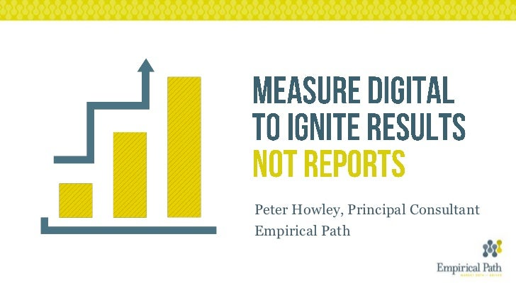 Measure Digital to Ignite Results, not Reports (AAF)