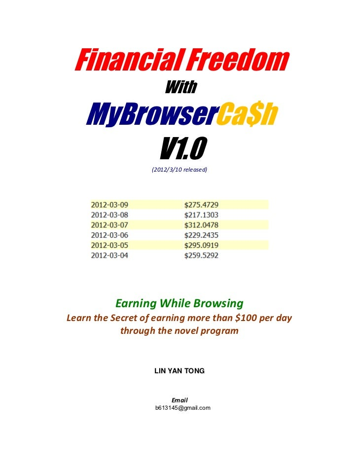 Financial Freedom                      With    MyBrowserCa$h         V1.0     (2012/3/10 released)          Earning While ...