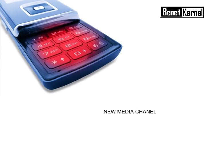NEW MEDIA CHANEL