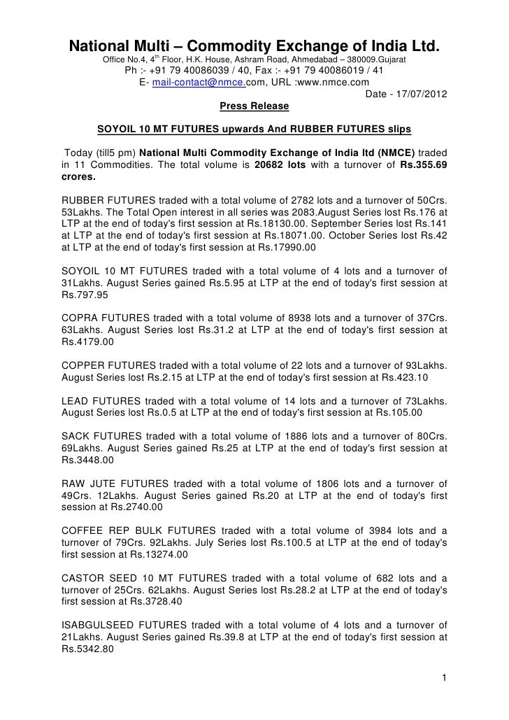 National Multi – Commodity Exchange of India Ltd.                    th        Office No.4, 4 Floor, H.K. House, Ashram Ro...