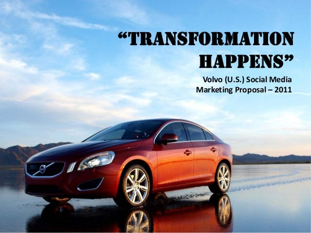 Social Media Marketing Proposal for Volvo - New Media Drivers License Course Project