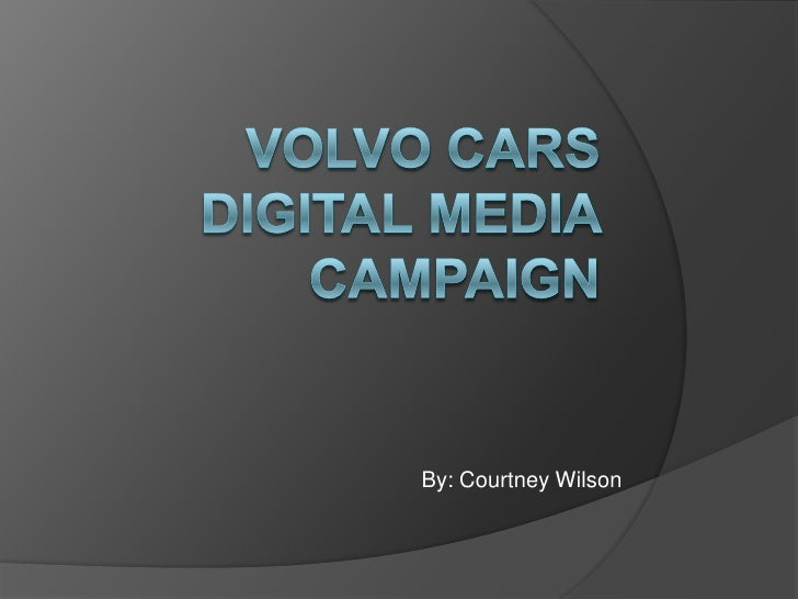 Volvo Digital Media Campaign