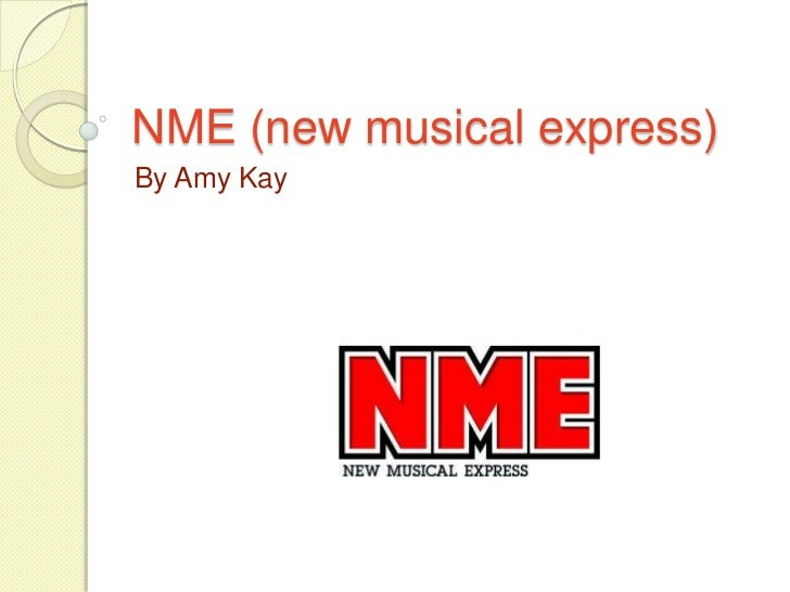 NME (new musical express)By Amy Kay