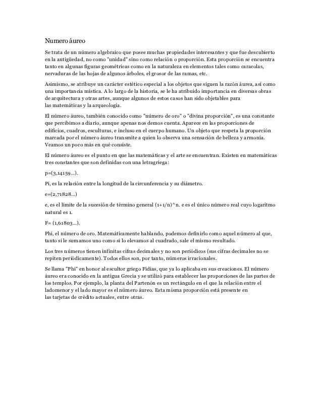 Numero áureoSe trata de un número algebraico que posee muchas propiedades interesantes y que fue descubiertoen la antigüed...