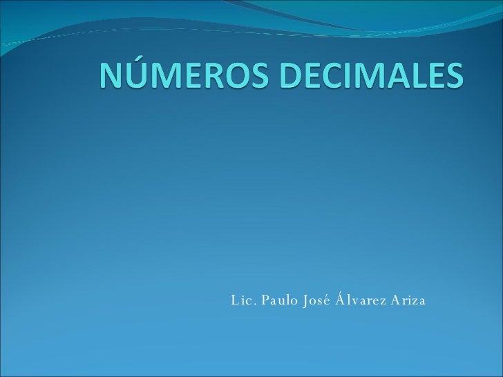 Lic. Paulo José Álvarez Ariza