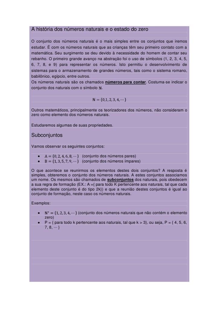 A história dos números naturais e o estado do zeroO conjunto dos números naturais é o mais simples entre os conjuntos que ...