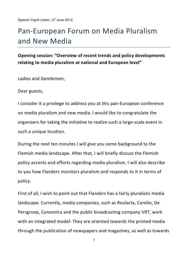 "Speech Ingrid Lieten, 27 June 2012Pan‐EuropeanForumonMediaPluralismandNewMediaOpeningsession:""Overviewofrecent..."