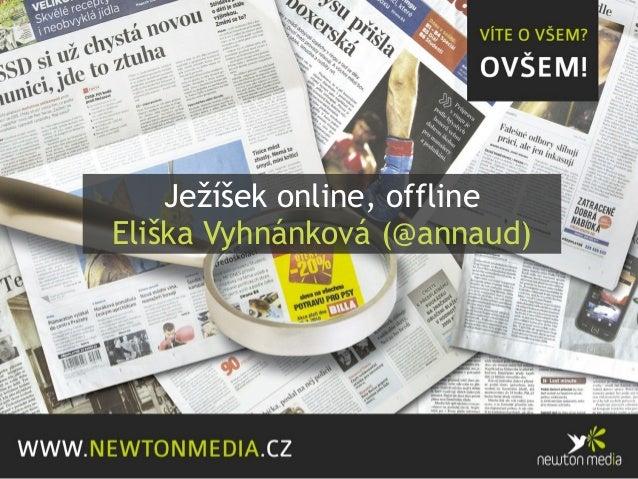 NMI13 Eliška Vyhnánková - Ježíšek online, offline