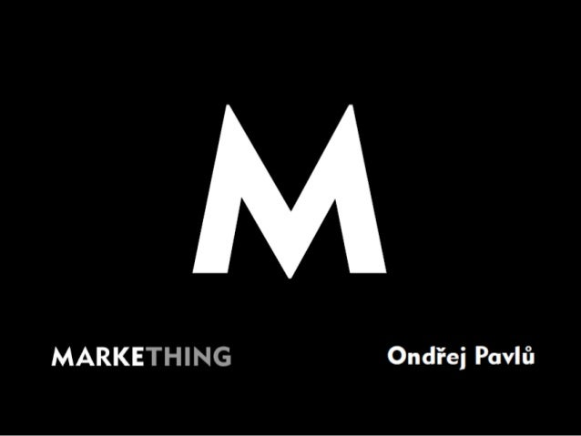 NMI13 Ondřej Pavlů - Markething