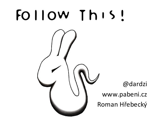 NMI13 Roman Hřebecký - Follow this!