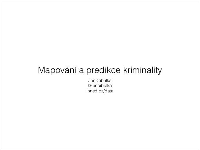 Mapování kriminality - NMI 14