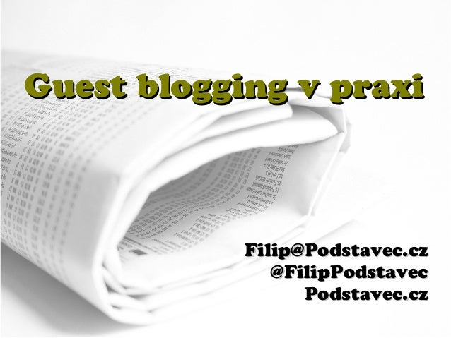 Guest blogging v praxi