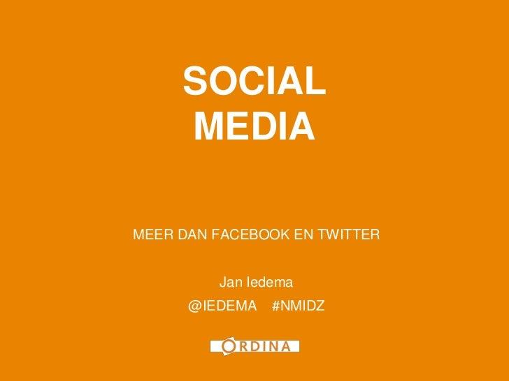 Social Media: meer dan Facebook en Twitter