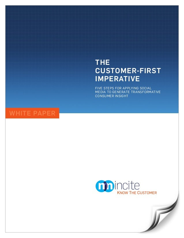 The Customer-First Imperative: Five Steps for Applying Social Media to Generate Transformative Consumer Insight