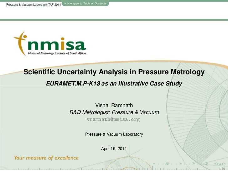 Pressure & Vacuum Laboratory TAF 2011   Navigate to Table of Contents           Scientific Uncertainty Analysis in Pressure...