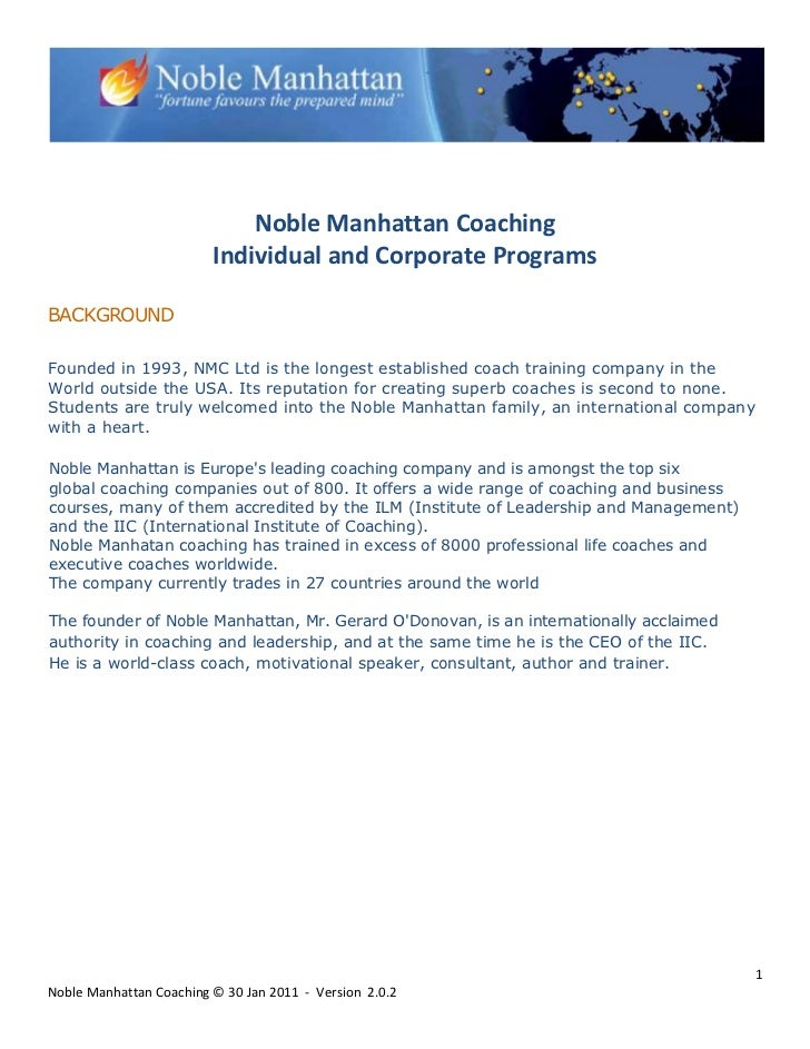 Noble Manhattan Coaching                         Individual and Corporate ProgramsBACKGROUNDFounded in 1993, NMC Ltd is th...