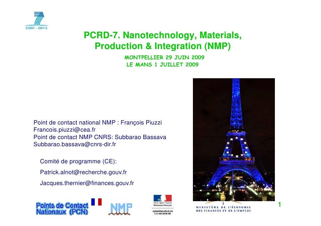 PCRD-7. Nanotechnology, Materials, Production & Integration (NMP)