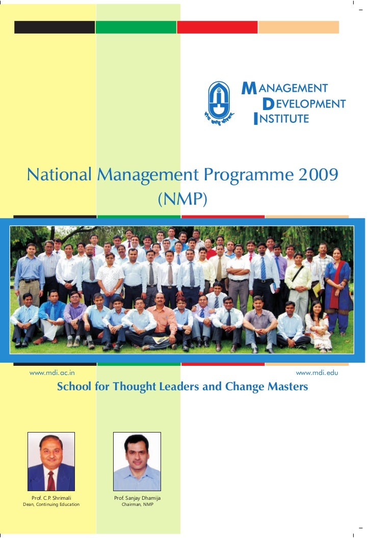 National Management Programme 2009                (NMP)  www.mdi.ac.in                                          www.mdi.ed...