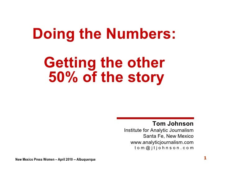 Doing the Numbers: Getting the other 50% of the story