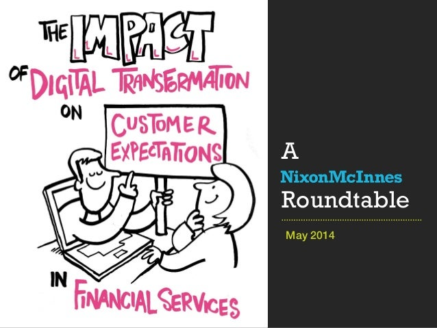 Digital transformation in financial services: a roundtable May 2014