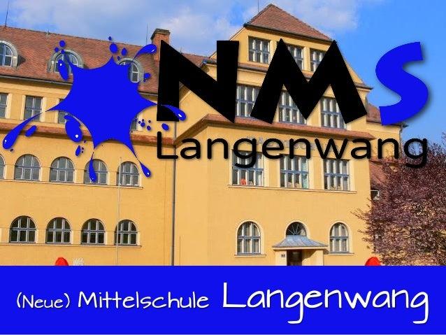 (Neue) Mittelschule Langenwang