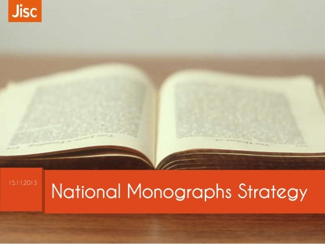 15.11.2013  National Monographs Strategy