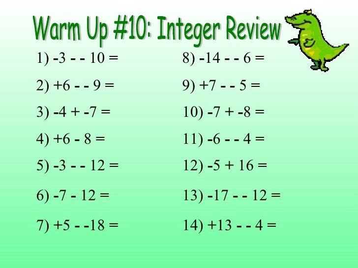 1)  - 3  - -  10  = 2)  + 6  - -  9  = 3)  - 4  +   - 7  = 4)  + 6  -  8  = 5)  - 3  - -  12  = 6)  - 7  -  12  = 7)  + 5 ...