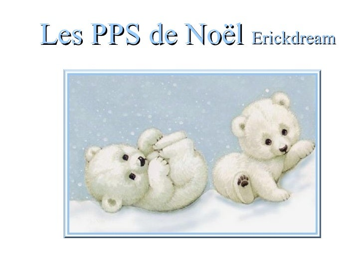 Les PPS de Noël  Erickdream